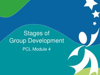 Stages of  Group Development