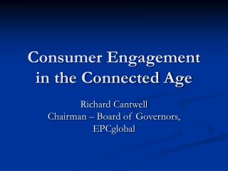 Consumer Engagement in the Connected Age