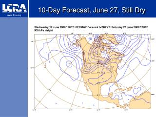10-Day Forecast, June 27, Still Dry