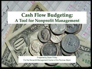 Cash Flow Budgeting:  A Tool for Nonprofit Management