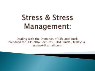 Stress & Stress Management:
