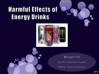 Harmful Effects of Energy Drinks