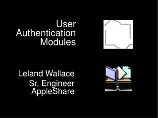 User Authentication Modules