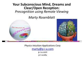 Physics-Intuition-Applications Corp. marty@p-i-a.com p-i-a.com p-i-a.edu