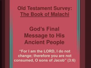 Old Testament Survey:  The Book of Malachi