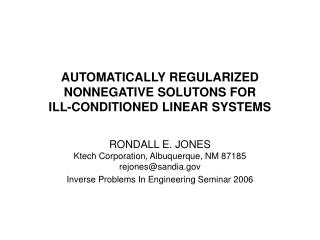 AUTOMATICALLY REGULARIZED NONNEGATIVE SOLUTONS FOR                ILL-CONDITIONED LINEAR SYSTEMS