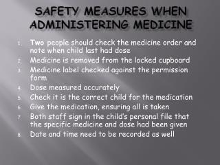 safety measures when administering medicine