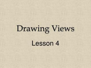 Drawing Views