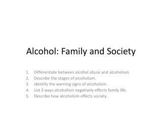 Alcohol: Family and Society