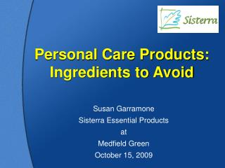 Personal Care Products: Ingredients to Avoid