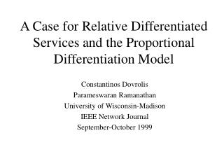 A Case for Relative Differentiated Services and the Proportional Differentiation Model