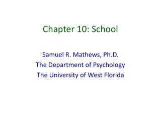 Chapter 10: School