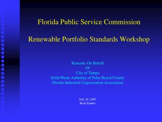 Florida Public Service Commission  Renewable Portfolio Standards Workshop