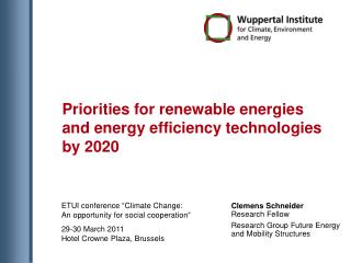 Priorities for renewable energies and energy efficiency technologies by 2020