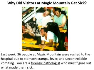 Why Did Visitors at Magic Mountain Get Sick?