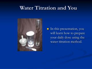 Water Titration and You