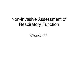 Non-Invasive Assessment of Respiratory Function