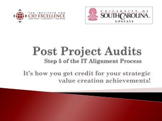 Post Project Audits Step 5 of the IT Alignment Process