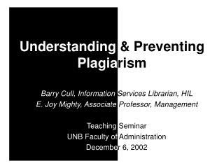 Understanding & Preventing Plagia rism