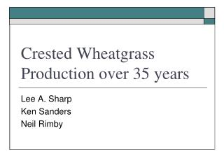 Crested Wheatgrass Production over 35 years