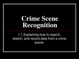 Crime Scene Recognition
