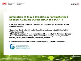 Simulation of Cloud Droplets in Parameterized Shallow Cumulus During RICO and ICARTT