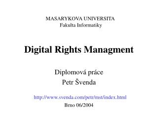 Digital Rights Managment
