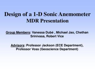 Design of a 1-D Sonic Anemometer MDR Presentation