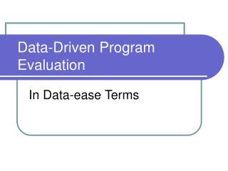 Data-Driven Program Evaluation