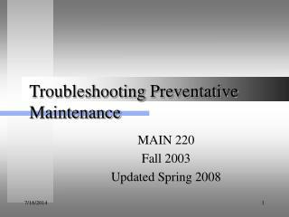 Troubleshooting Preventative Maintenance