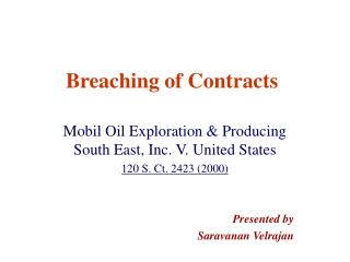 Breaching of Contracts