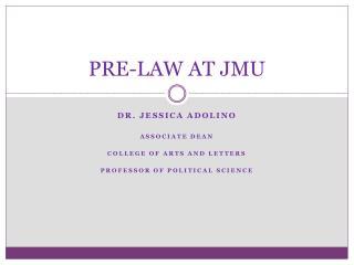 PRE-LAW AT JMU