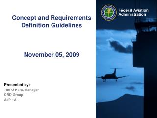 Concept and Requirements Definition Guidelines November 05, 2009