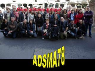 ADSMA dans la Rome antique