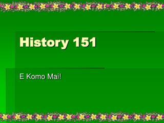History 151