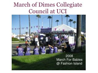 March of Dimes Collegiate Council at UCI
