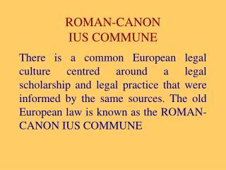 ROMAN-CANON  IUS COMMUNE