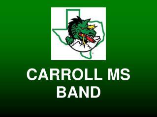 CARROLL MS BAND