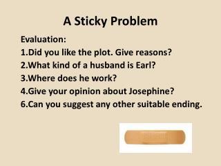 A Sticky Problem