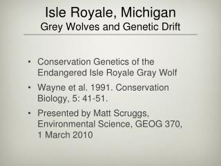Isle Royale, Michigan  Grey Wolves and Genetic Drift
