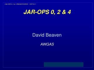 JAR-OPS 0, 2 & 4