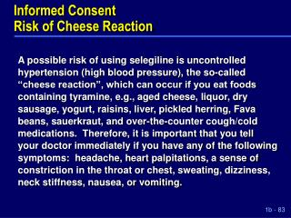 Informed Consent Risk of Cheese Reaction