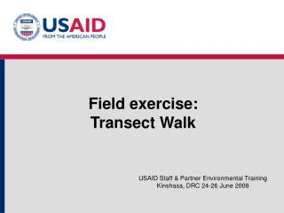 Field exercise:  Transect Walk