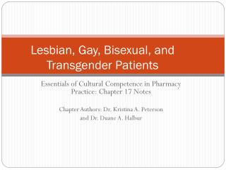 Lesbian, Gay, Bisexual, and Transgender Patients