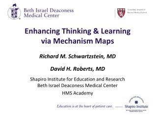 Enhancing Thinking & Learning  via Mechanism Maps