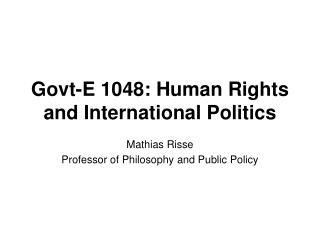 Govt-E 1048: Human Rights and International Politics