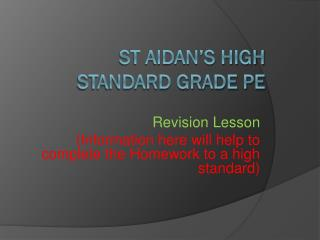 St Aidan's High  Standard Grade PE