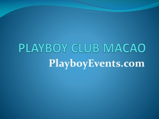 Macao Playboy Club