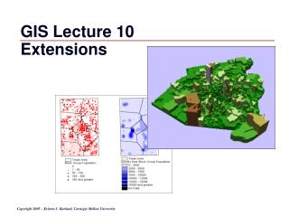 GIS Lecture 10 Extensions