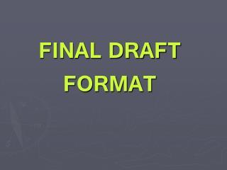 FINAL DRAFT FORMAT